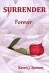 Surrender Forever (Surrender Trilogy, #3)