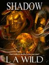 Shadow the Darkness (The Dark Series #4)