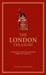 The London Treasury: A Collection of Cultural and Historical Insights into a Great City
