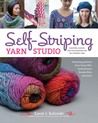 Self-Striping Yarn Studio: Sweaters, Scarves, and Hats Designed for Self-Striping Yarn