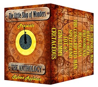 The Little Shop of Wonders: The Complete Anthology