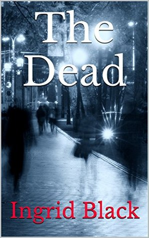 The Dead (The Saxon & Fitzgerald Mysteries, #1)
