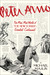 Peter Arno: The Mad, Mad World of The New Yorker's Greatest Cartoonist