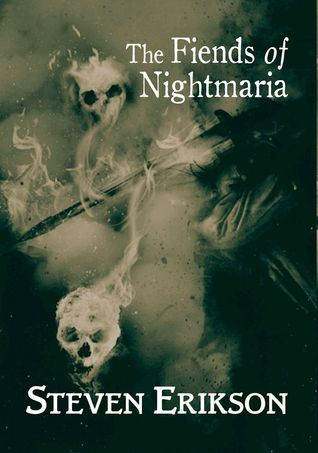 The Fiends of Nightmaria  (The Tales of Bauchelain and Korbal Broach, #6)