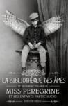 La Bibliothèque des Âmes by Ransom Riggs