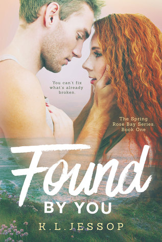 Found by You (Spring Rose Bay, #1)