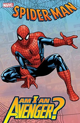 Ebook Spider-Man: Am I An Avenger? by Stan Lee DOC!