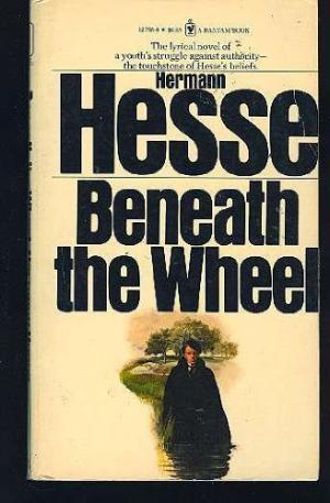 Beneath the wheel par Hermann Hesse