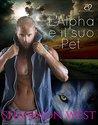 L'Alpha e il suo Pet by Shannon West