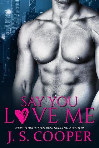 say you love me book