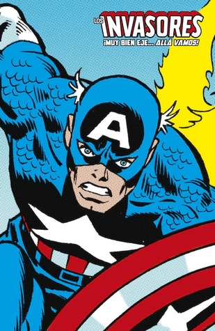 Los Invasores: ¡Muy bien, Eje... allá vamos! (Marvel Limited Edition: Invasores, #1)