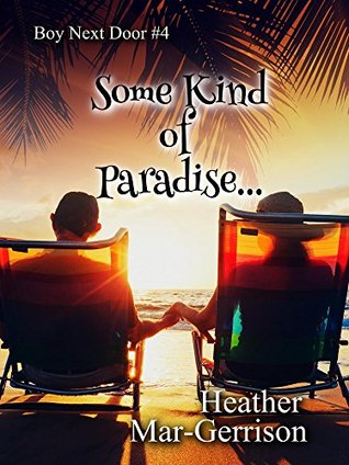 Some Kind of Paradise...