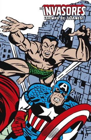 Los Invasores: ¡Tiempo de titanes! (Marvel Limited Edition: Invasores, #2)