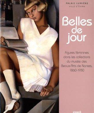 Belles de jour : Figures féminines dans les collections du musée des Beaux-Arts de Nantes, 1860-1930