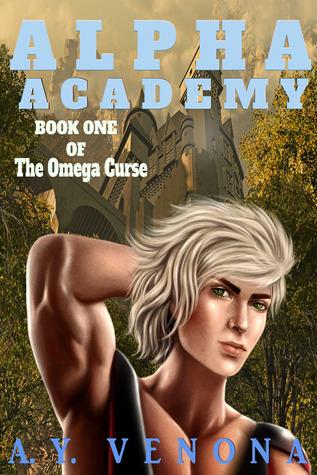 Alpha Academy (The Omega Curse, #1)