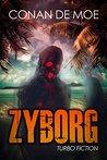 Zyborg by Conan De Moe