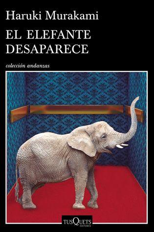 Ebooks gratuits à télécharger sur ipad El elefante desaparece 9876703218 DJVU by Haruki Murakami Translator: Yoko Ogihara