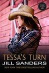 Tessa's Turn by Jill Sanders
