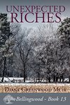 Unexpected Riches (Bellingwood, #13)
