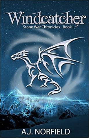 Windcatcher (Stone War Chronicles, #1)