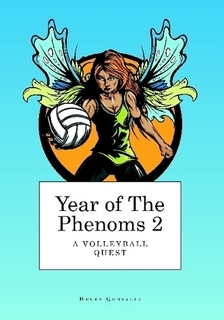 Year of the Phenoms 2: A Volleyball Quest