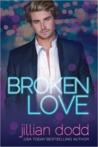 Broken Love (Love, #2)
