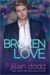 Broken Love by Jillian Dodd