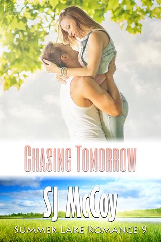 Chasing Tomorrow (Summer Lake, #9)