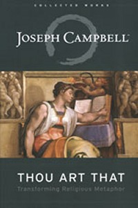 Thou Art That by Joseph Campbell
