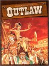 Outlaw, Tome 2 (Outlaw, #2)