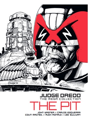 The Pit (Judge Dredd The Mega Collection #40)
