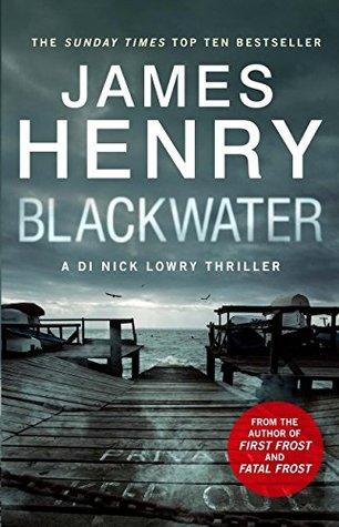Blackwater (DI Nick Lowry, #1)