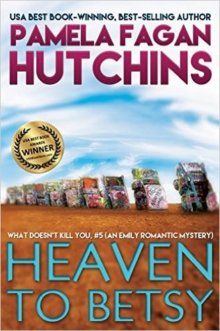 Heaven to Betsy (What Doesn't Kill You #5)