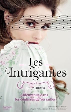 Jalouses (Les Intrigantes, #3)