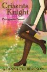 Protagonist Bound (Crisanta Knight #1)