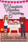 A Vampire's Valentine Surprise by Kristen Painter
