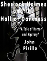 Sherlock Holmes and the Case of the Hall of Darkness