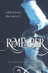 Remember by Shannon Dermott