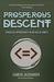 Prosperous Descent by Samuel Alexander
