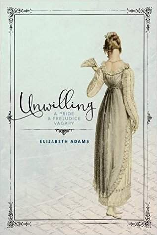 Review | Unwilling by Elizabeth Adams
