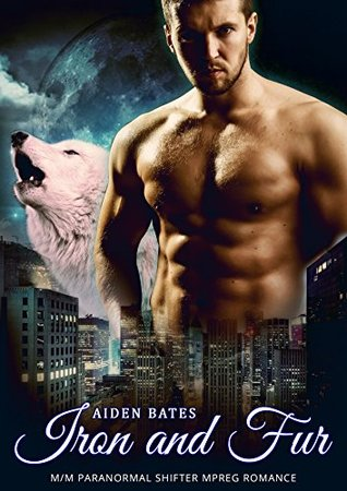 Fur and Iron (City Wolves #7)