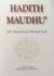 Hadith Maudhu' by Maulana Hussein Abdul Kadir Yusufi