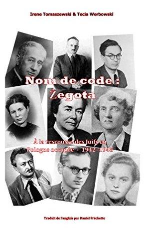 Nom de code : Zegota: À la rescousse des Juifs en Pologne occupée - 1942-1945