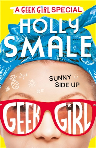 Sunny Side Up (Geek Girl, #4.5)