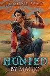 Hunted by Magic (The Baine Chronicles, #3)