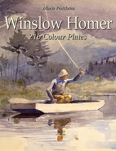 Winslow Homer: 216 Colour Plates