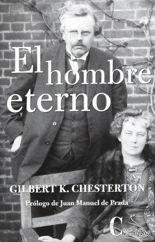 El hombre eterno par G.K. Chesterton
