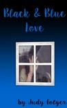 Black and Blue Love: A Lesbian Novel