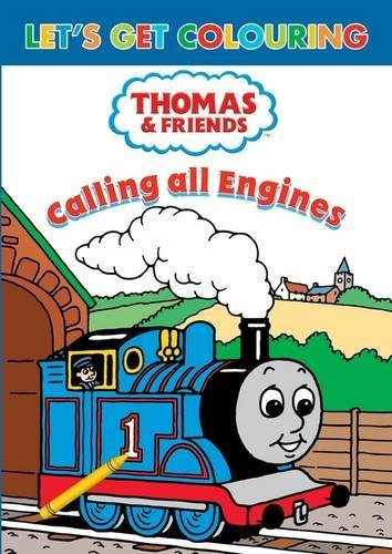 Let's Get Colouring Thomas & Friends Calling All Engines!
