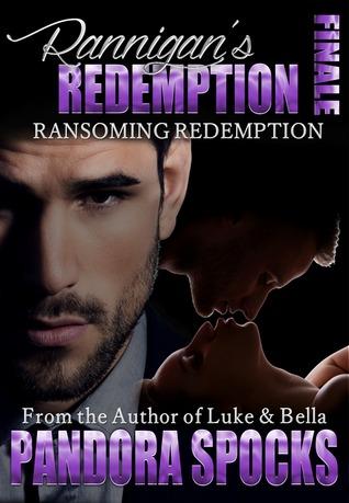Rannigan's Redemption Part 3: Ransoming Redemption